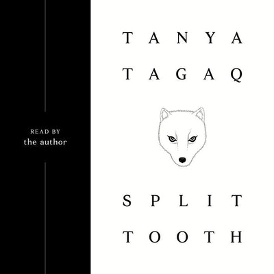 'Split Tooth' by Tanya Tagaq, read by the author