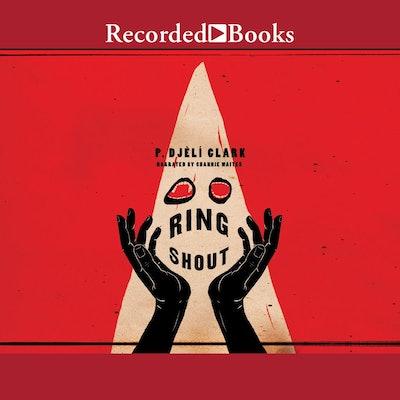 'Ring Shout' by P. Djèlí Clark, read by Channie Waites