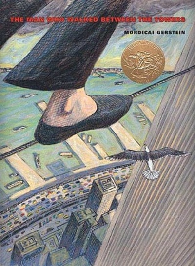 'The Man Who Walked Between The Towers' written and illustrated by Mordicai Gerstein