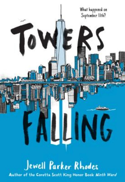 'Towers Falling' by Jewell Parker Rhodes