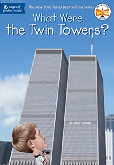 'What Were The Twin Towers?' written by Jim O'Connor, illustrated by Ted Hammond