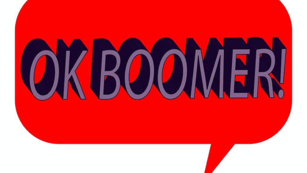 A talk bubble with the phrase Ok Boomer.
