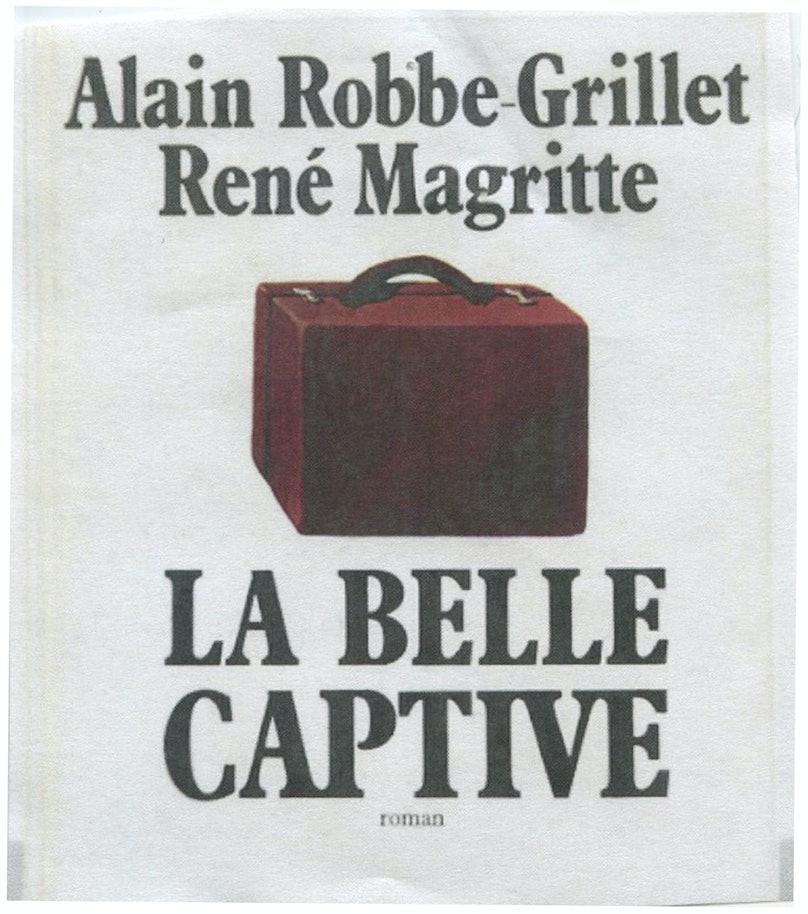 La Belle Captive, a novel by Alain Robbe-Grillet and René Magritte