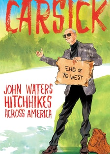 John Waters Carsick Book