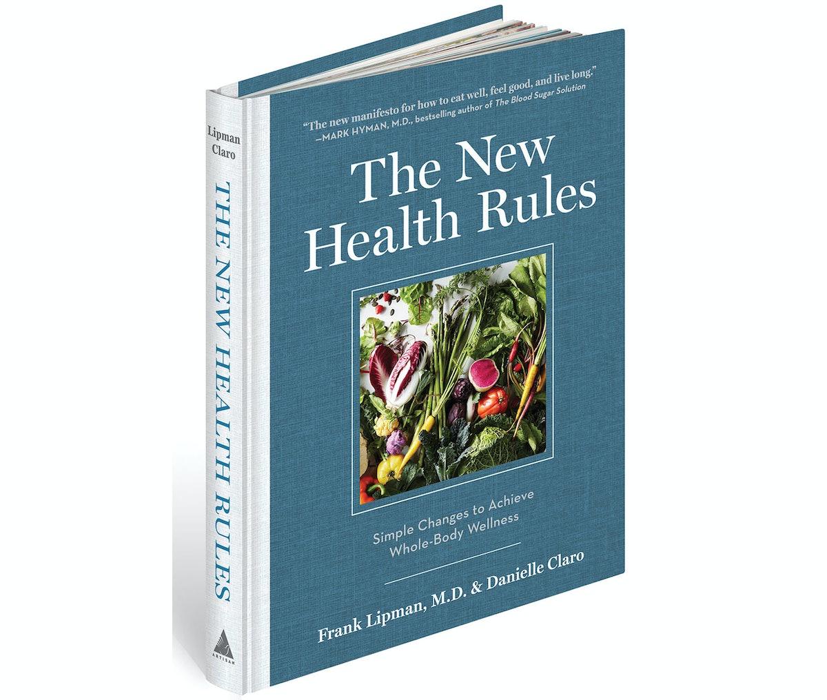 The New Health Rules by Frank Lipman, M.D. & Danielle Claro