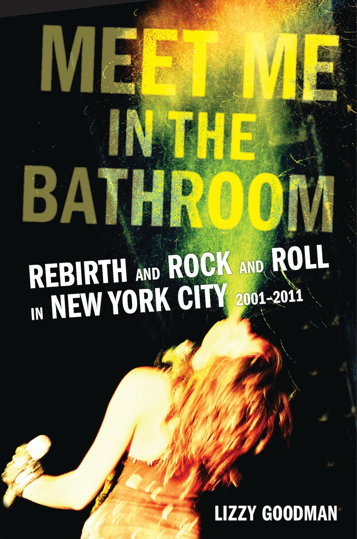 MEET ME IN THE BATHROOM.JPG