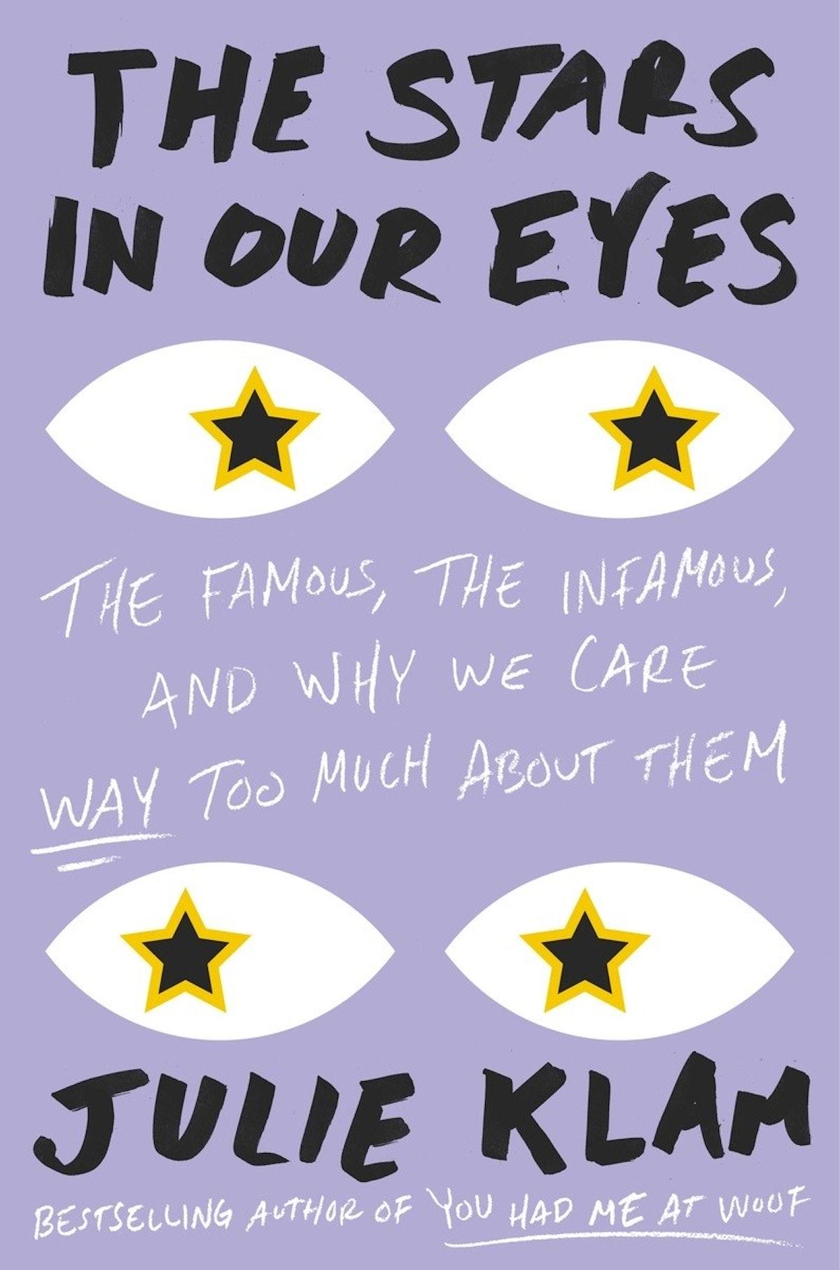 THE STARS IN OUR EYES by Julie Klam.jpg