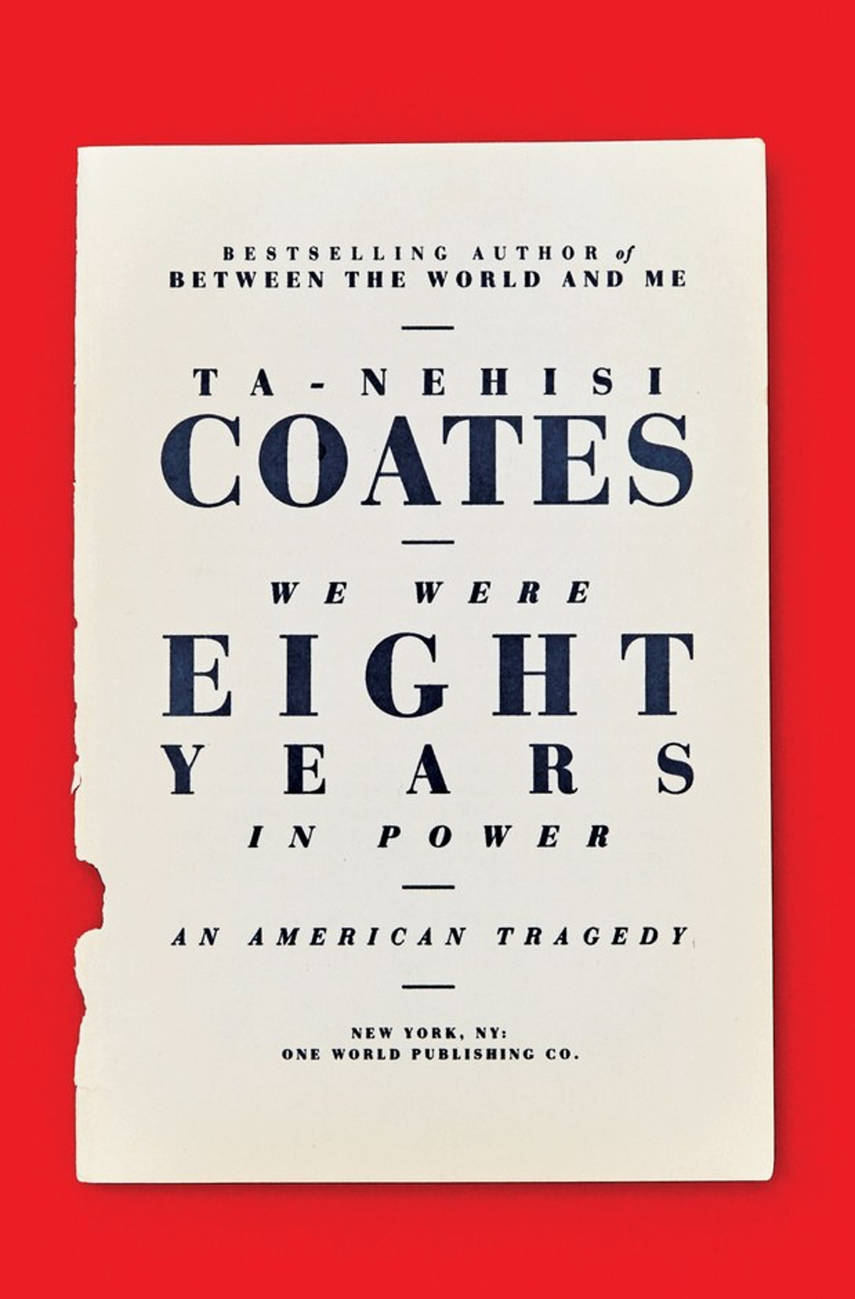 Ta-Nehisi Coates - We Were Eight Years in Power.jpg