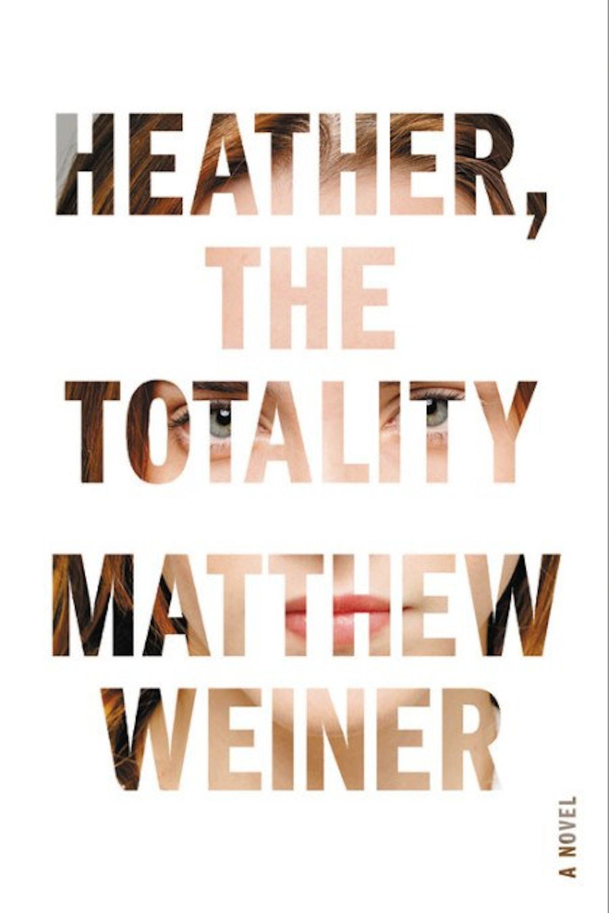 Heather_ the Totality by Matthew Weiner.jpg