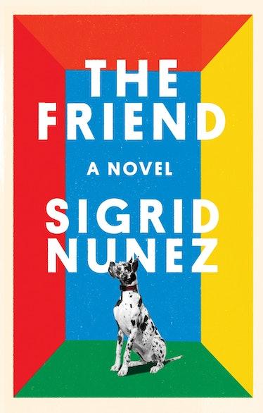 The Friend by Sigrid Nunez - High Res.jpg