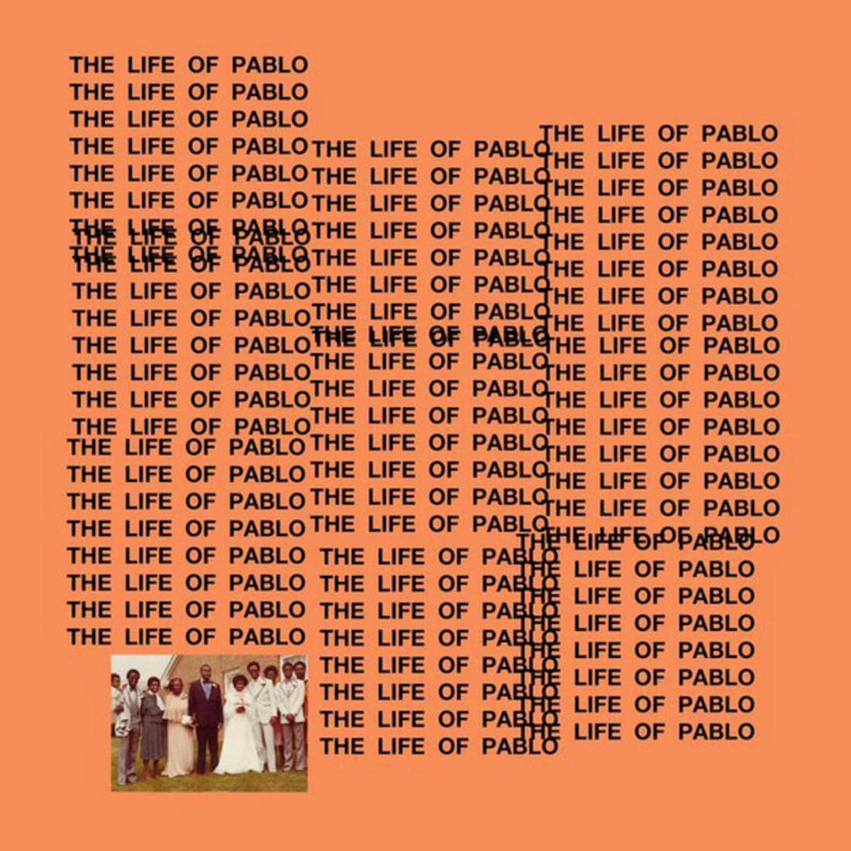 kanye-west-the-life-of-pablo-album-cover_olzhwf.jpg
