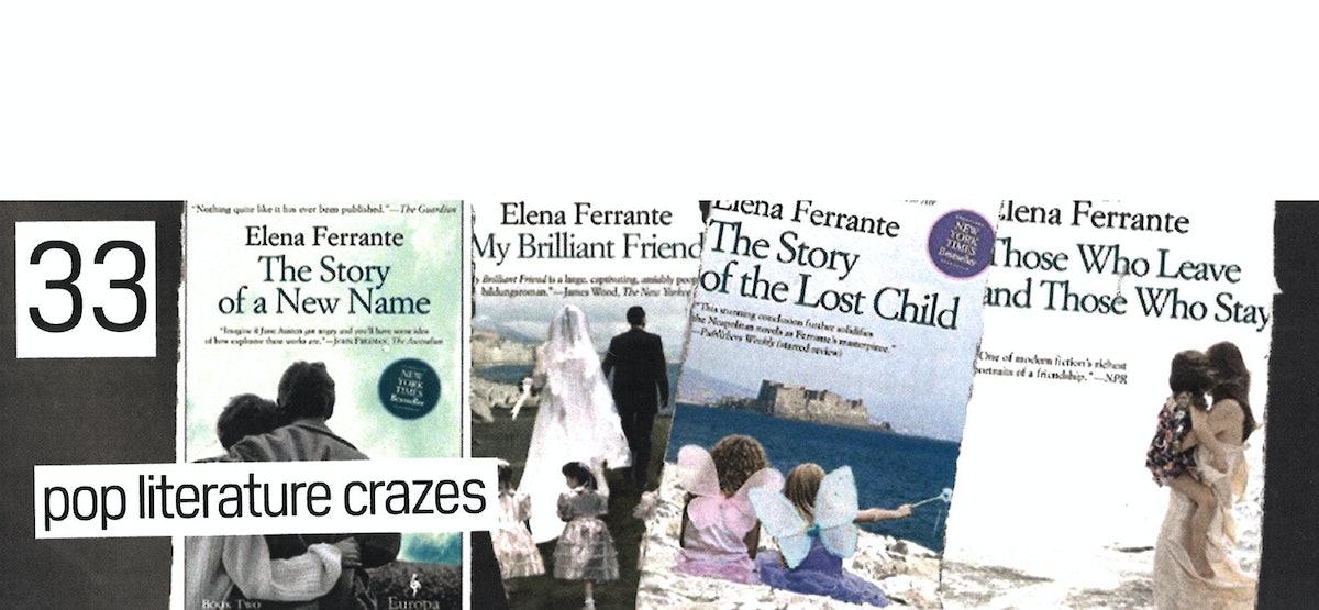 33_Pop-Literature-Crazes-Elena-Ferrante.jpg