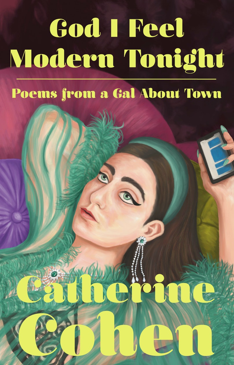 the cover of Catherine Cohen's poetry book God I Feel Modern Tonight