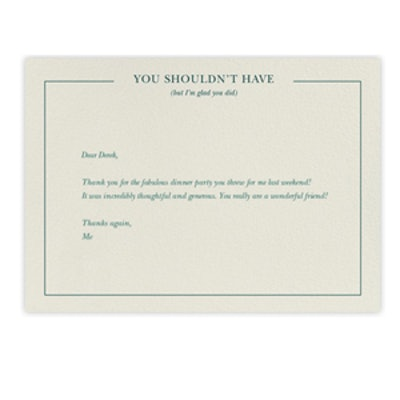 """You Shouldn't Have"" Notecard"