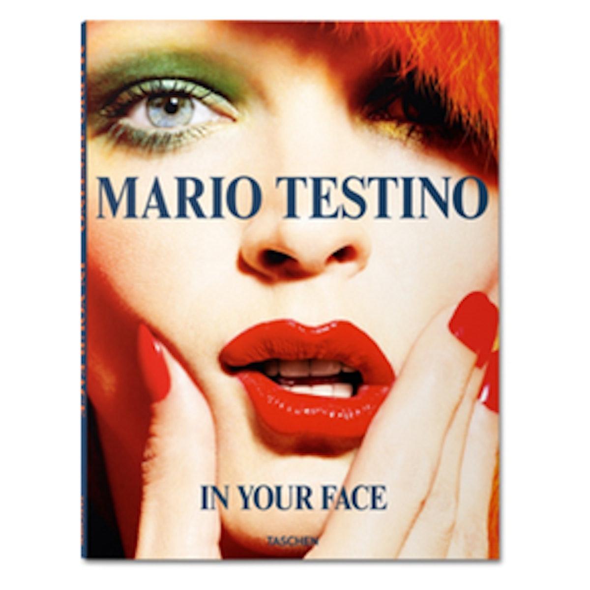 Mario Testino: In Your Face (Pre-Order)