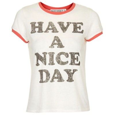 Have A Nice Day Tee by Project Social