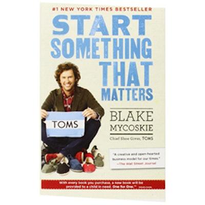 Start Something That Matters Book