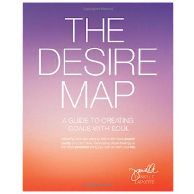 The Desire Map by Danielle LaPorte