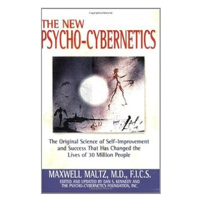 The New Psycho-Cybernetics by Maxwell Maltz