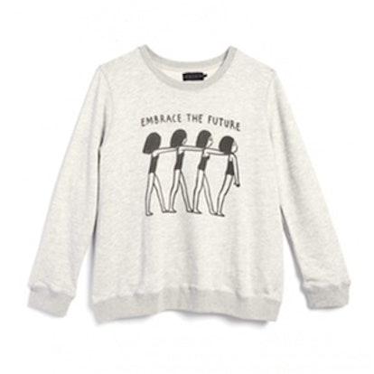 The Embrace The Future Sweatshirt