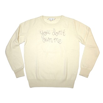 You Don't Own Me Sweater