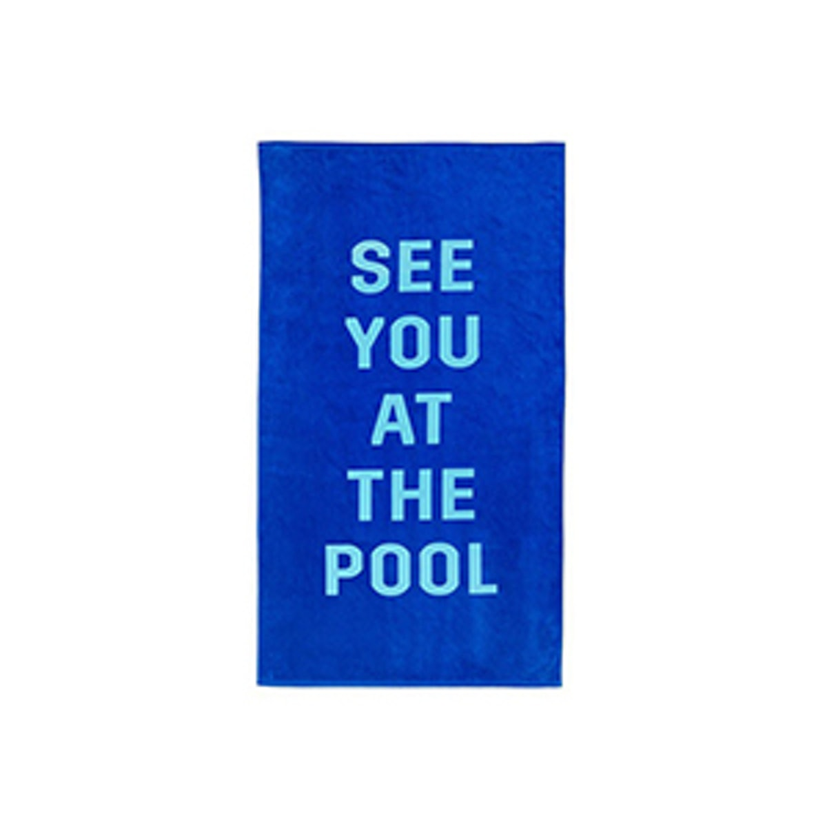 Bando Beach, Please! Giant Towel- See You At The Pool